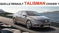 Quelle Renault Talisman choisir ?