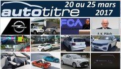 Les titres de l'actualité auto du 20 au 25 mars 2017