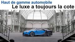 Haut de gamme automobile : le luxe a toujours la cote