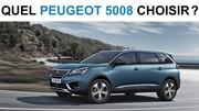 Quel Peugeot 5008 choisir ?