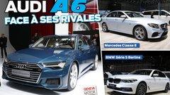 La nouvelle A6 (2018) face à ses rivales