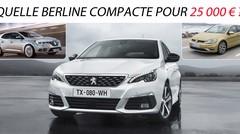 Quelle berline compacte pour 25000 €?
