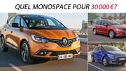 Quel monospace pour 30000 €?