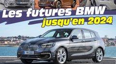 Toutes les nouvelles BMW jusqu'en 2024