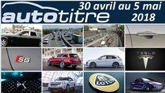 Résumé Auto Titre du 30 avril au 5 mai 2018