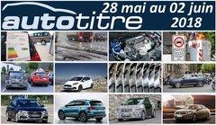 Résumé Auto Titre du 28 mai au 02 juin 2018