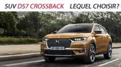 SUV DS7 Crossback: lequel choisir?