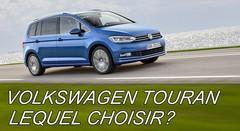 Volkswagen Touran : lequel choisir ?