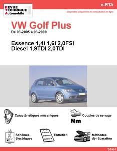 Revue Technique Volkswagen Golf Plus Essence et Diesel