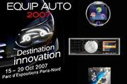 Salon Equip' Auto 2007 : la foire aux innovations