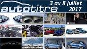 Les titres de l'actualité auto du 3 au 8 juillet 2017