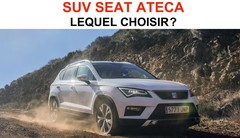 SUV Seat Ateca : Lequel choisir ?
