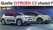 Quelle Citroën C3 choisir ?