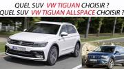 Quel SUV Volkswagen Tiguan (et Tiguan Allspace) choisir ?