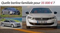 Quelle berline familiale pour 35000 €?