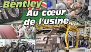 Visite de l'usine Bentley à Crewe et du département Mulliner