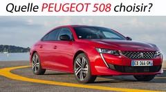 Quelle Peugeot 508 choisir?
