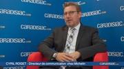 Cyril Roget, directeur de l'innovation Michelin: « Nous développons des pneus qui durent aussi longtemps que la voiture »