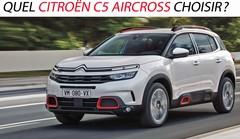 Quel Citroën C5 Aircross choisir ?