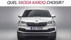 Quel Skoda Karoq choisir ?