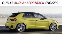 Quelle Audi A1 Sportback choisir ?