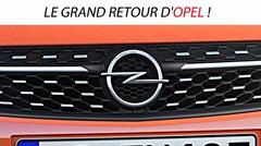 Le grand retour d'Opel !