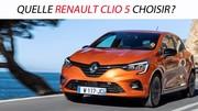 Quelle Renault Clio 5 choisir ?