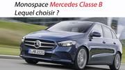 Monospace Mercedes Classe B : lequel choisir ?