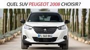 Quel SUV Peugeot 2008 choisir ?