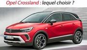 Opel Crossland : lequel choisir ?