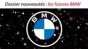 Dossier nouveautés : les futures BMW