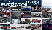 Résumé Auto Titre du 3 au 8 mai 2021
