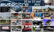 Résumé Auto Titre du 10 au 15 mai 2021