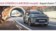 SUV Citroën C3 Aircross (restylé) : lequel choisir ?