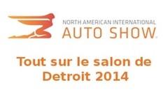 Salon de Detroit 2014 : Fin de la trêve