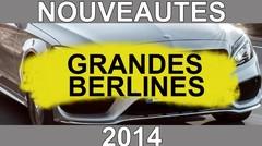 Calendrier des nouveautés 2014 - Grandes berlines