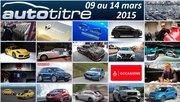 Les titres de l'actualité auto du 09 au 14 mars 2015