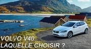 Volvo V40 : laquelle choisir ?