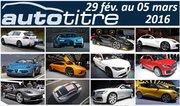 Les titres de l'actualité auto du 29 février au 05 mars 2016 avec le salon de Genève