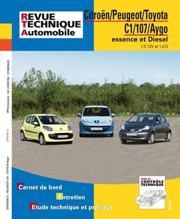 Revue Technique Citroën C1 I ph. 1, Peugeot 107 ph. 1 et Toyota Aygo I ph. 1