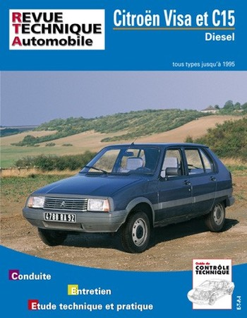 Revue Technique Citroën Visa et C15 diesel