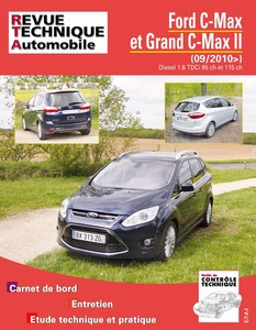 Revue Technique Ford C-Max II et Grand C-Max II 1.6 TDCi depuis 2010