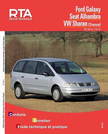 Revue Technique Ford Galaxy I ph. 1, Seat Alhambra I ph. 1 et Volkswagen Sharan I ph. 1