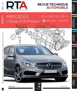 Revue Technique Mercedes Classe A W176 phase 1 CDi