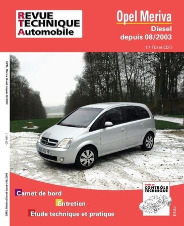 Revue Technique Opel Meriva I phase 1