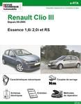 Revue Technique Renault Clio III Essence 1,6i 2,0i et RS